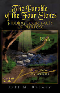 The Parable of the Four Stones by Brewer, Jeff M. -Hcover