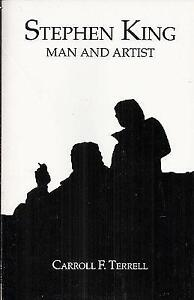 Stephen King-Man and Artist soft cover book-Carroll F. Terrell