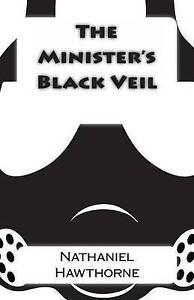 The Minister's Black Veil by Hawthorne, Nathaniel -Paperback