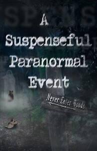 A Suspenseful Paranormal Event Jones, Alma -Paperback