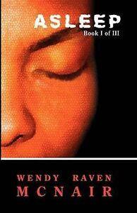 Asleep McNair, Wendy Raven -Paperback