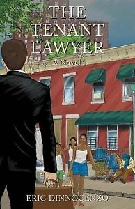 The Tenant Lawyer by Dinnocenzo, Eric