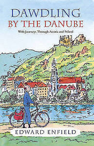 Dawdling-by-the-Danube-With-Journeys-in-Bavaria-and-Poland-ExLibrary