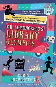 Mr. Lemoncello's Library Olympics ' Grabenstein, Chris