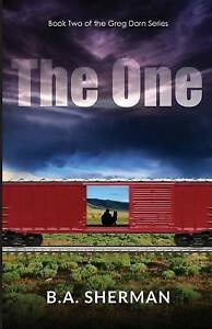 The One by Sherman, B. a. -Paperback