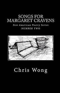 Songs for Margaret Cravens by Chris Wong (Paperback / softback, 2011)