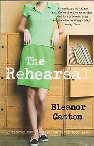 The-Rehearsal-Eleanor-Catton-Paperback-Book-NEW-9781847081391