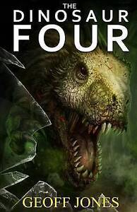 The Dinosaur Four by Jones, Geoff -Paperback