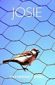 Josie: A Journey of Self-Discovery by Trimby, Catherine -Paperback