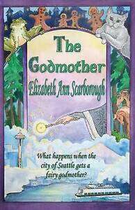 The Godmother by Scarborough, Elizabeth A. -Paperback