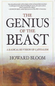 Genius of the Beast: A Radical Re-Vision of Capitalism,Howard Bloom,Excellent Bo