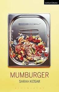 Mumburger by Sarah Kosar (Paperback, 2016)