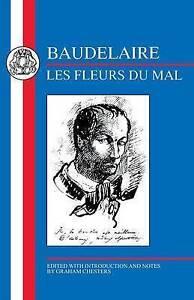 Baudelaire: Les Fleurs Du Mal (French Texts), Baudelaire, Charles P., 1853993441