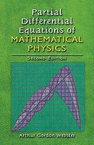 Partial Differential Equations of Mathematical Physics: Second Edition (Dover Bo