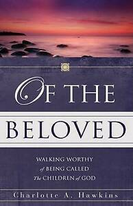 Of the Beloved by Hawkins, Charlotte A. -Hcover