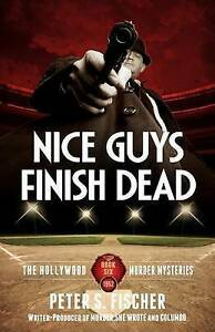 Nice Guys Finish Dead -Paperback
