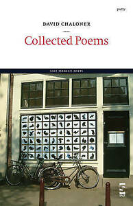 NEW Collected Poems (Salt Modern Poets) by David Chaloner