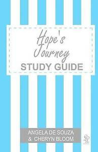NEW Hope's Journey STUDY GUIDE: Finding Hope Together by Angela De Souza