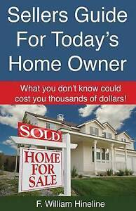 Sellers Guide for Today's Home Owner by Hineline, F. William -Paperback