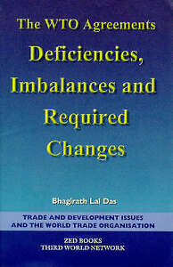 The WTO Agreements: Deficiencies, Imbalances and Required Changes-ExLibrary