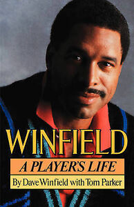 NEW-Winfield-A-Player-039-s-Life-by-Dave-Winfield