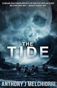 The Tide by by Melchiorri, Anthony J. -Paperback