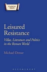Leisured Resistance, Michael Dewar