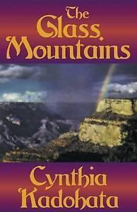 The Glass Mountains By Kadohata, Cynthia -Paperback