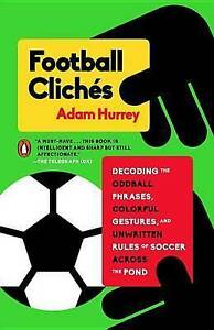 Football Cliches by Hurrey, Adam -Paperback
