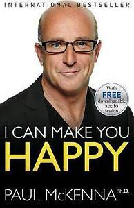 I Can Make You Happy by McKenna, Paul -Paperback