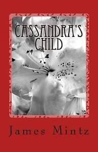 USED (GD) Cassandra's Child by James Mintz