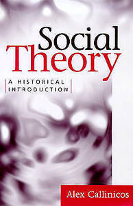 A Social Theory: A Historical Introduction by Alex Callinicos (Paperback, 1999)