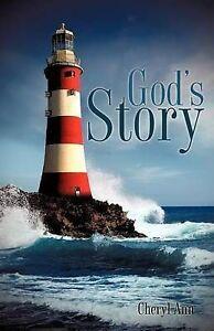 God's Story by Cheryl Ann -Paperback