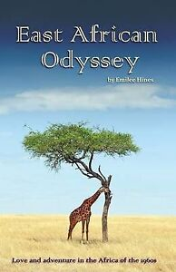 East African Odyssey Love Adventure in Africa 196 by Hines Emilee -Paperback