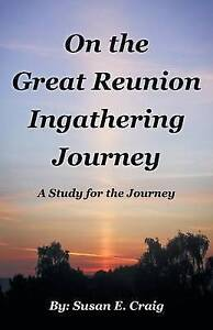 On Great Reunion Ingathering Journey Study for Journey by Craig Susan E