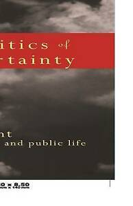 The Politics of Uncertainty: Attachment in Private and Public Life-ExLibrary
