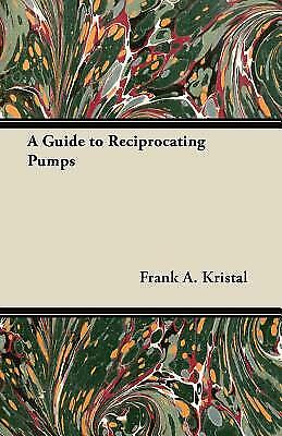 A Guide to Reciprocating Pumps