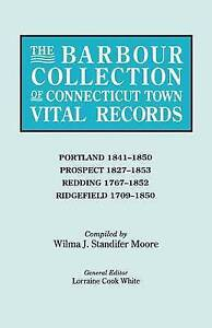 The Barbour Collection of Connecticut Town Vital Records. Volume 36: Portland (1