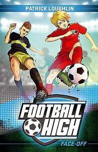 Football High 3: Face-Off ' Loughlin, Patrick