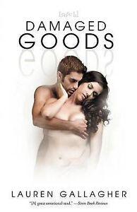 NEW Damaged Goods by Lauren Gallagher