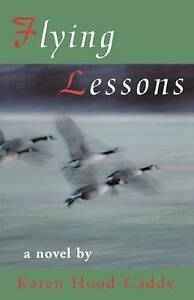 Flying Lessons: A Jessie Dearborn Novel by Karen Hood-Caddy (Paperback, 2001)