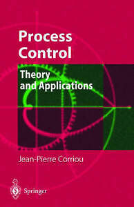 NEW Process Control: Theory and Applications by Jean-Pierre Corriou