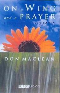On a Wing and a Prayer with Good Morning Sunday, Maclean, Don & Foxcroft, Rosema