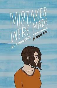 Mistakes Were Made: A Comedic Romance by Rush, Taylor -Paperback