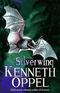 Silverwing by Kenneth Oppel (Paperback, 1999)