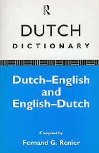 USED (LN) Dutch Dictionary: Dutch-English, English-Dutch by Fernand G. Renier