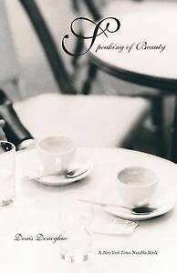 Speaking of Beauty by Denis Donoghue (Paperback, 2004)
