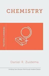 Zuidema  Daniel R.-Chemistry: Faithful Learning  BOOK NEW