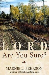 Lord, Are You Sure? by