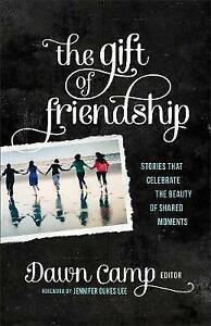 The-Gift-of-Friendship-Stories-That-Celebrate-the-Beauty-of-Shared-Moments